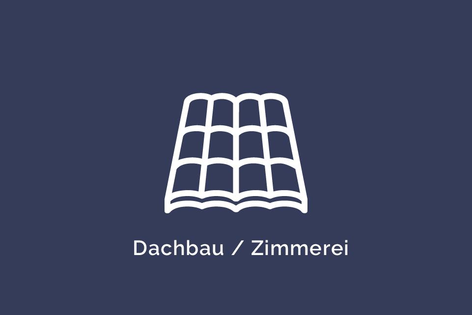 Dachbau/Zimmerei