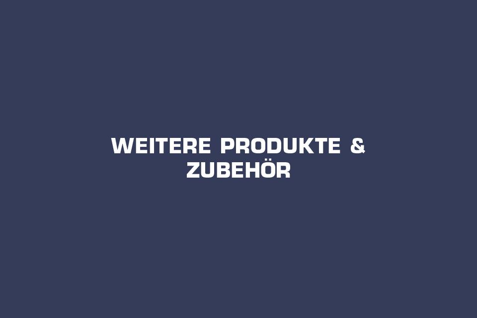 Weitere Produkte & Zubehör