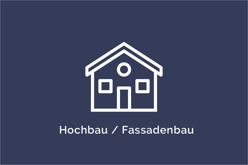 Hochbau/Fassadenbau